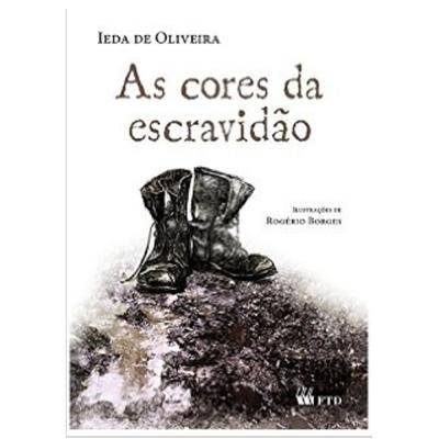 CORES DA ESCRAVIDÃO, AS