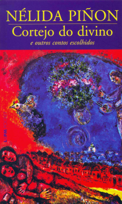 CORTEJO DO DIVINO E OUTROS CONTOS ESCOLHIDOS - Vol. 191