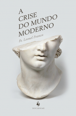 CRISE DO MUNDO MODERNO, A