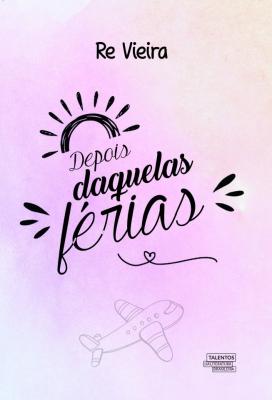 DEPOIS DAQUELAS FÉRIAS