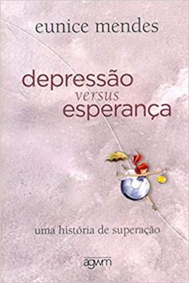 DEPRESSAO VERSUS ESPERANÇA