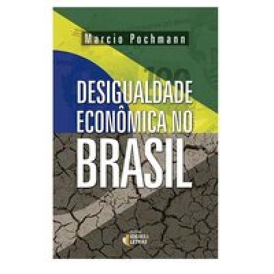 DESIGUALDADE ECONÔMICA NO BRASIL
