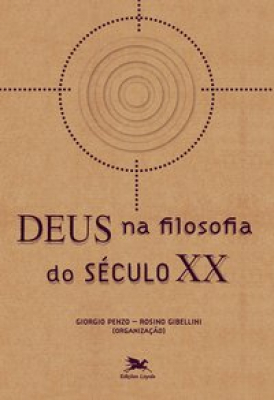 DEUS NA FILOSOFIA DO SÉCULO XX