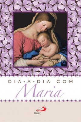 DIA A DIA COM MARIA