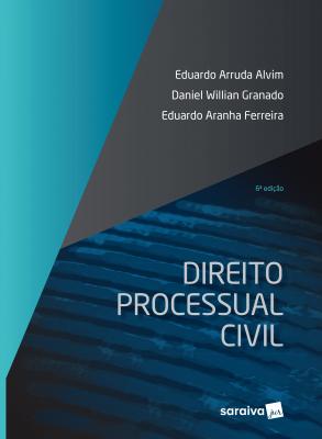 DIREITO PROCESSUAL CIVIL - 6ª EDIÇÃO DE 2018