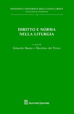 DIRITTO E NORMA NELLA LITURGIA