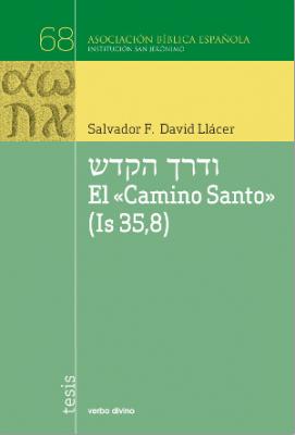 EL CAMINO SANTO (IS 35,8)