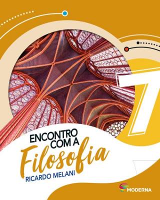 ENCONTRO COM A FILOSOFIA - 7º ANO
