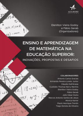 ENSINO E APRENDIZAGEM DE MATEMÁTICA NA EDUCAÇÃO SUPERIOR: