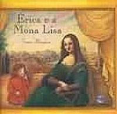ERICA E A MONA LISA