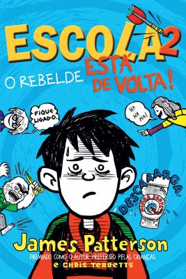 ESCOLA 2: O REBELDE ESTÁ DE VOLTA!