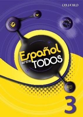 ESPANOL ENTRE TODOS 3 LIBRO DEL ALUMNO CON CD - 1ª ED