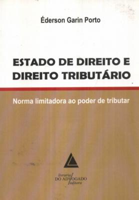 ESTADO DE DIREITO E DIREITO TRIBUTÁRIO