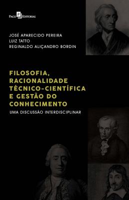 FILOSOFIA, RACIONALIDADE TÉCNICO-CIENTÍFICA E GESTÃO DO CONHECIMENTO