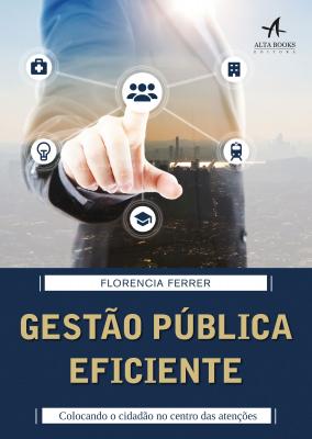 GESTÃO PÚBLICA EFICIENTE