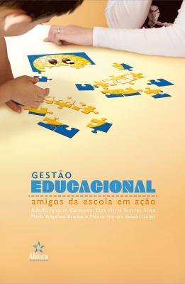 GESTAO EDUCACIONAL AMIGOS DA ESCOLA EM ACAO - 1ª