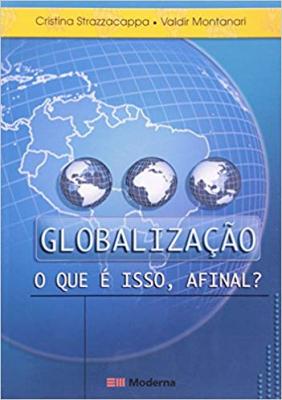 GLOBALIZACAO O QUE E ISSO - 2ª