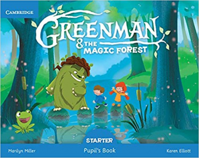 GREENMAN AND THE MAGIC FOREST STARTER PUPILS BOOK