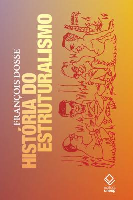 HISTÓRIA DO ESTRUTURALISMO - 2 VOLUMES