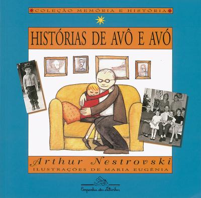 HISTÓRIAS DE AVÔ E AVÓ