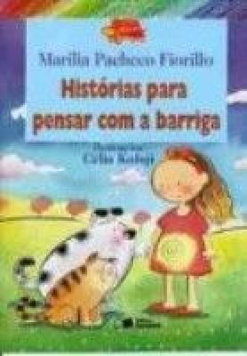 HISTÓRIAS PARA PENSAR COM A BARRIGA
