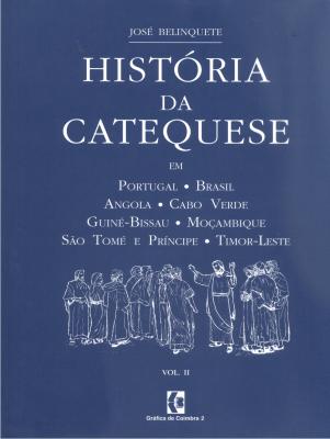 HISTORIA DA CATEQUESE VOLUME I E II