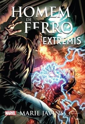 HOMEM DE FERRO - EXTREMIS - Vol. 16