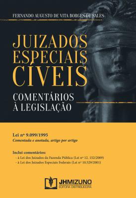JUIZADOS ESPECIAIS CÍVEIS - COMENTÁRIOS À LEGISLAÇÃO