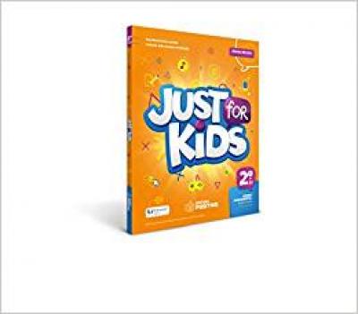 JUST FOR KIDS - 2º ANO - ENSINO FUNDAMENTAL