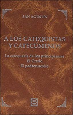 LOS CATEQUISTAS Y CATECUMENOS, A