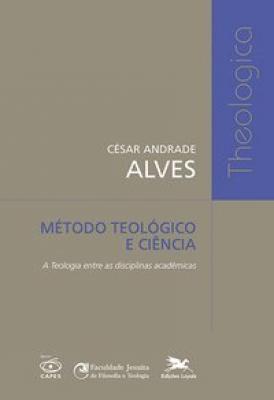 MÉTODO TEOLÓGICO E CIÊNCIA