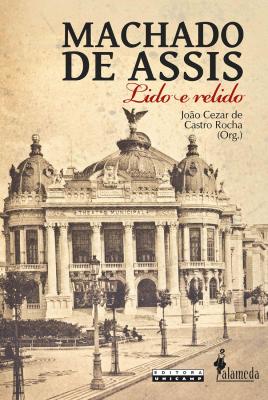MACHADO DE ASSIS - LIDO E RELIDO