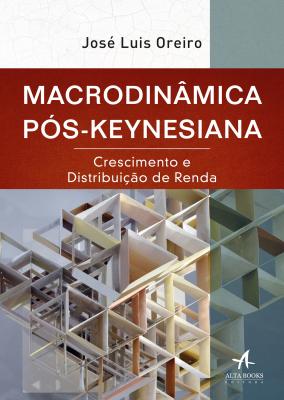 MACRODINÂMICA PÓS-KEYNESIANA