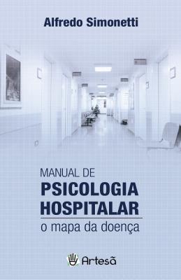 MANUAL DE PSICOLOGIA HOSPITALAR - O MAPA DA DOENÇA