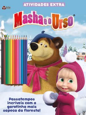 MASHA E O URSO- ATIVIDADES EXTRA