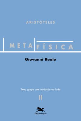 METAFÍSICA DE ARISTÓTELES - Vol. 2