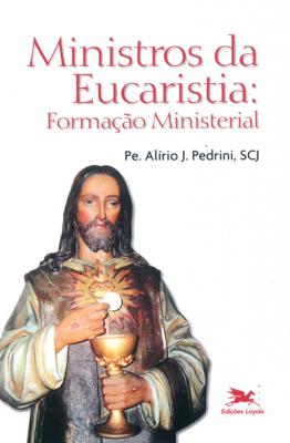 MINISTROS DA EUCARISTIA