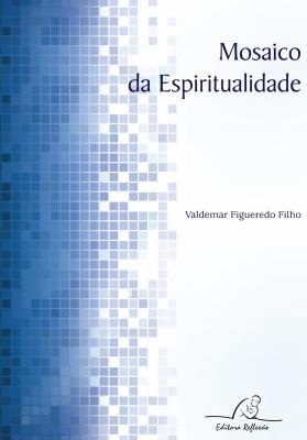 MOSAICO DA ESPIRITUALIDADE