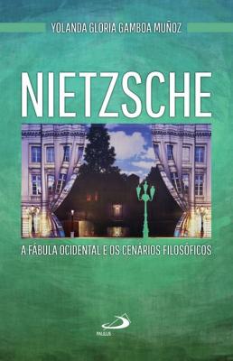NIETZSCHE - A FABULA OCIDENTAL E OS CENARIOS FILOSOFICOS