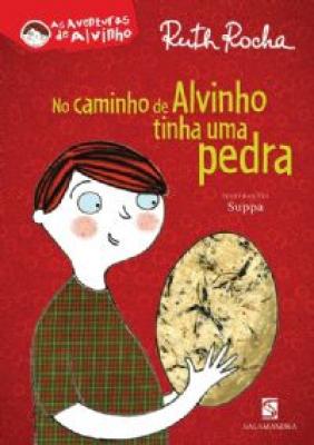 NO CAMINHO DE ALVINHO TINHA UMA