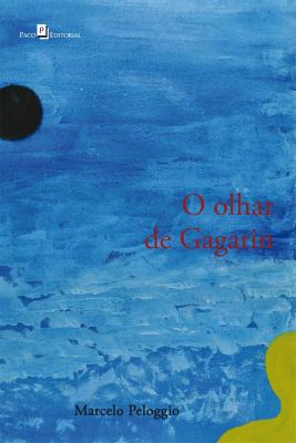 O OLHAR DE GAGARIN