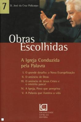 OBRAS ESCOLHIDAS 7 - A IGREJA CONDUZIDA PELA PALAVRA - 1