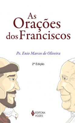 ORAÇÕES DOS FRANCISCOS
