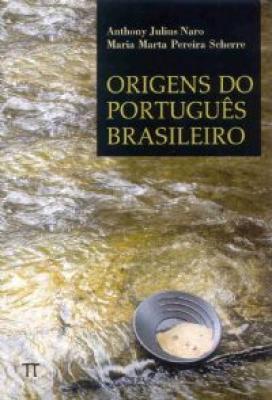 ORIGENS DO PORTUGUES BRASILEIRO