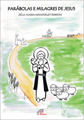 PARÁBOLAS E MILAGRES DE JESUS