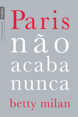 PARIS NÃO ACABA NUNCA (EDIÇÃO DE BOLSO)