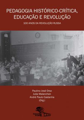 PEDAGOGIA HISTÓRICO-CRITICA - EDUCAÇÃO E REVOLUÇÃO