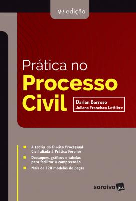 PRÁTICA NO PROCESSO CIVIL - 9ª EDIÇÃO DE 2019