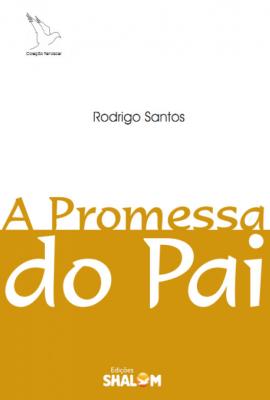 PROMESSA DO PAI, A