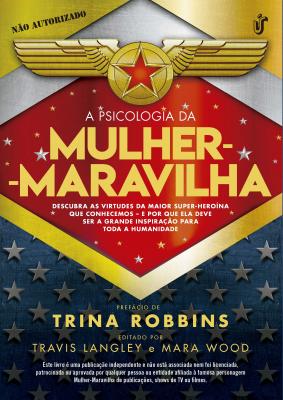 PSICOLOGIA DA MULHER MARAVILHA, A